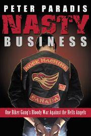 Nasty Business: One Biker Gang's War Against the Hell's Angels.