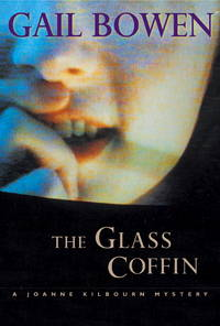 The Glass Coffin by  Gail (Signed) Bowen - Signed First Edition - 2002 - from Olmstead Books and Biblio.com.au