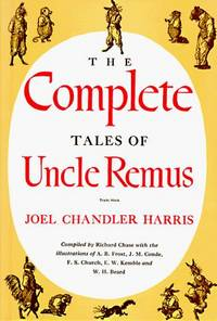The Complete Tales of Uncle Remus [SIGNED]