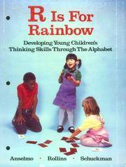 R Is for Rainbow: Developing Young Children's Thinking Skills Through the Alphabet