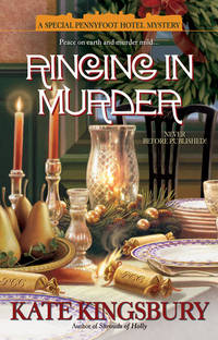 Ringing in Murder  A Special Pennyfoot Hotel Mystery