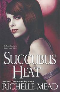 Succubus Heat (Georgina Kincaid, Book 4)