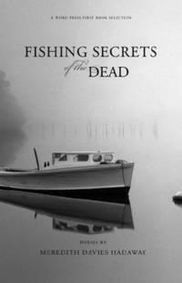 Fishing Secrets of the Dead [Paperback] Hadaway, Meredith Davies