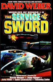 The Service of the Sword: Worlds of Honor #4: SIGNED