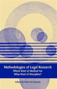 Methodologies of Legal Research: Which Kind of Method for What Kind of Discipline? (European...