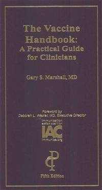The Vaccine Handbook: A Practical Guide for Clinicians