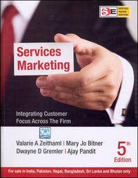 image of Services Marketing: Integrating Customer Focus Across the Firm, Fifth Edition (Special Indian Edition)