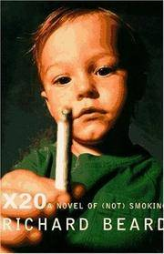 X20: A Novel of (Not) Smoking