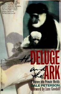The Deluge and the Ark: A Journey into Primate Worlds.