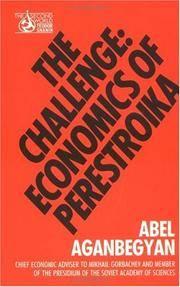 The Challenge: Economics of Perestroika