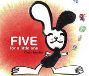 FIVE FOR A LITTLE ONE  (Atheneum Hardcover))