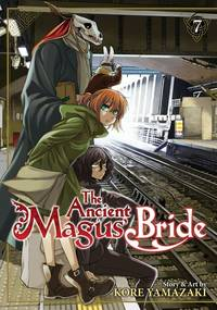 The Ancient Magus' Bride Vol. 7 (The Ancient Magus' Bride, 7)