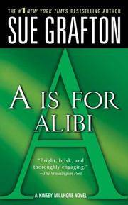 "A"" is for Alibi (The Kinsey Millhone Alphabet Mysteries, No 1)"
