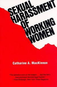 SEXUAL HARASSMENT OF WORKING WOMEN: A CASE OF SEX DISCRIMINATION (YALE  FASTBACK SERIES) (PAPERBACK)  (New Copy with a Very Tiny Fault)