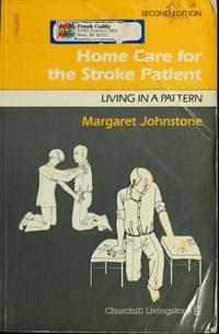 Home Care for the Stroke Patient - Living in a Pattern