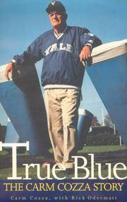 True Blue: The Carm Cozza Story