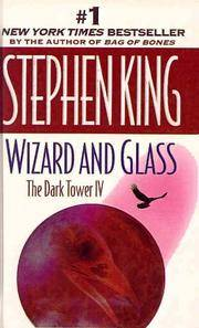 image of Wizard and Glass (The Dark Tower, Book 4)