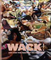 WACK!: Art and the Feminist Revolution