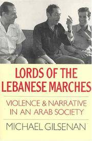 Lords of the Lebanese Marches: Violence & Narrative in an Arab Society