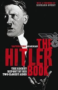 The Hitler Book: The Secret Dossier Prepared for Stalin
