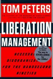 Liberation Management : Necessary Disorganization For The Nanosecond Nineties-Signed