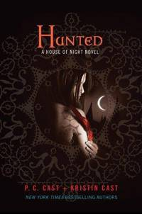 Hunted (House of Night Novels)