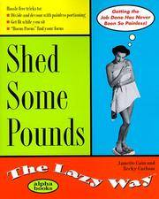Shed Some Pounds: The Lazy Way (Macmillan Lifestyles Guide)