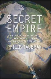 Secret Empire: Eisenhower, CIA and the Hidden Story of America's Space Espionage