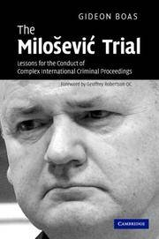 The Milosevictrial by Boas, Gideon,