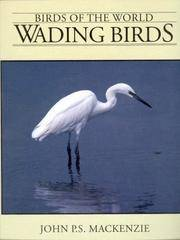 WADING BIRDS (Birds of the World Series)