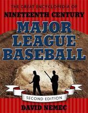 The Great Encyclopedia of Nineteenth Century Major League Baseball (Second Edition)