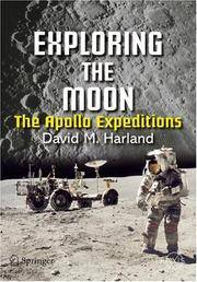 Exploring the Moon. The Apollo Expeditions