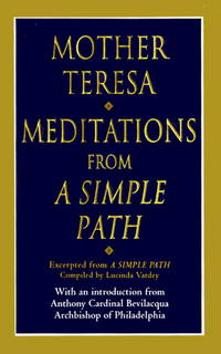 Meditations from a Simple Path : Mother Teresa