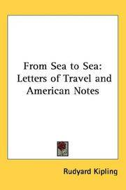 image of From Sea to Sea: Letters of Travel and American Notes