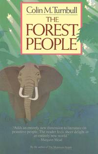 The Forest People by  Colin Turnbull - Paperback - 1987-07-02 - from meadowland media LLC and Biblio.com
