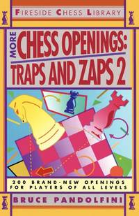 More Chess Openings: Traps & Zaps 2. [paperback]