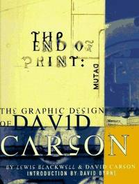The End of Print: The Graphic Design of David Carson by  Lewis & David Carson Blackwell - Paperback - 1st - 1995 - from Abacus Bookshop and Biblio.com