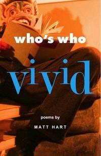 Who's Who Vivid by Matt Hart - Paperback - 2006-01-01 - from Ergodebooks (SKU: DADAX0971821992)