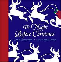The Night Before Christmas: A Pop-Up