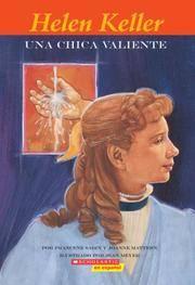 Helen Keller: Una Chica Valiente (Easy Bio) (Spanish Edition)