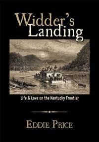 Widder's Landing: Life & Love on the Kentucky Frontier