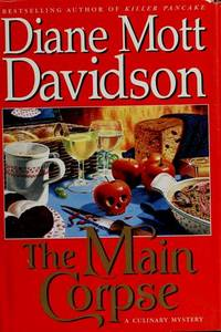 The Main Corpse by  Diane Mott Davidson - Signed First Edition - 1996 - from Ash Grove Heirloom Books (SKU: 000148)