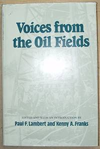 Voices from the Oil Fields