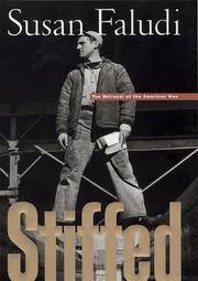 Stiffed: the Betrayal of the American Man