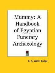 image of Mummy: A Handbook of Egyptian Funerary Archaeology