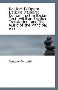 Donizetti's Opera L'Elisire D'Amore