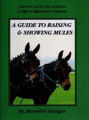 Guide to Raising and Showing Mules