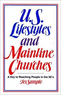 U.S. Lifestyles and Mainline Churches: A Key to Reaching People in the 90's