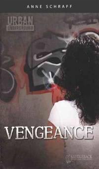Vengeance (Turtleback School & Library Binding Edition) (Urban Underground) (Library Binding)