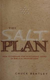 S.A.L.T. Plan : How to Prepare for an Economic Crisis of Biblical Proportions